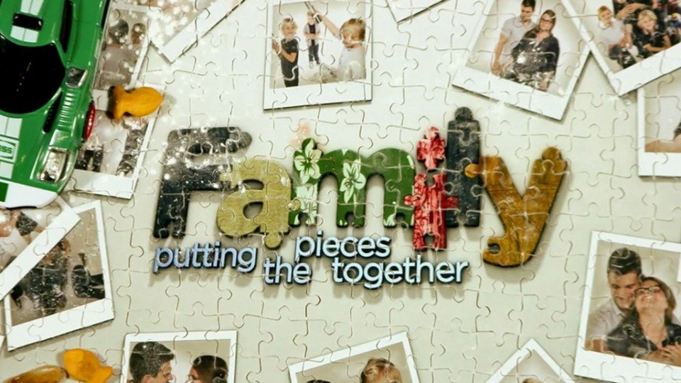Family: Putting the Pieces Together