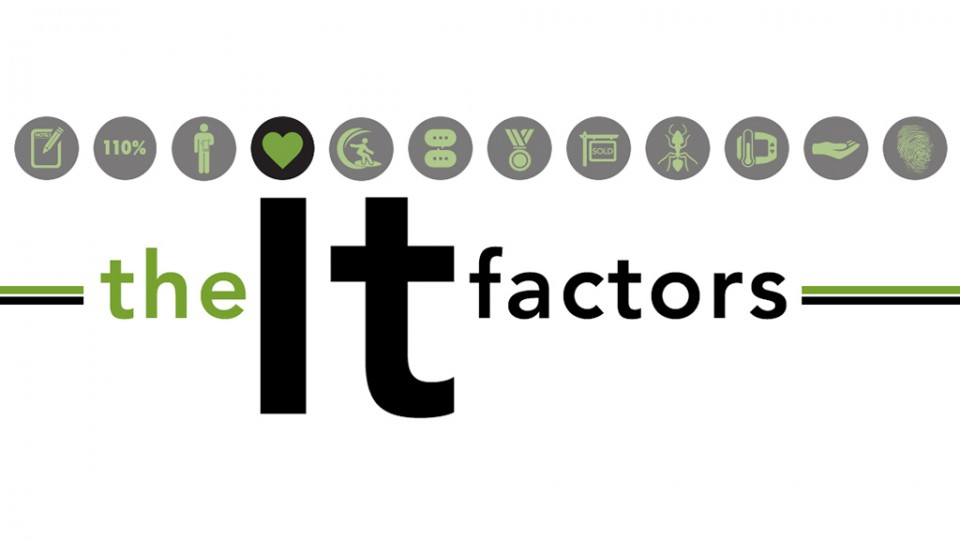 The It Factors