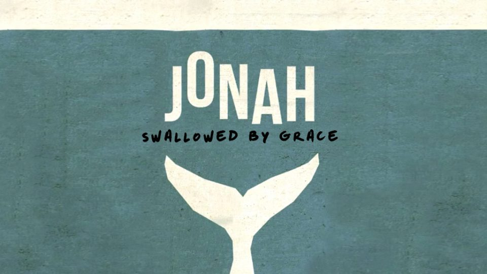 Jonah: Swallowed By Grace