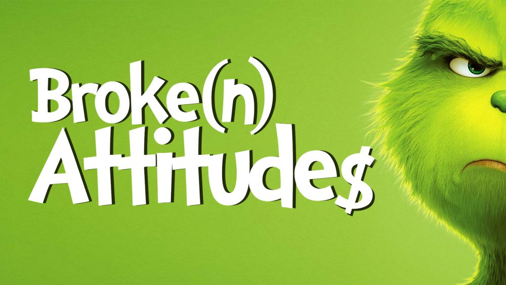 Broke(n) Attitudes
