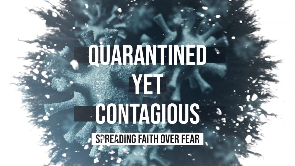 Quarantined Yet Contagious