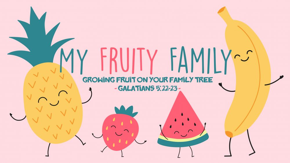 My Fruity Family