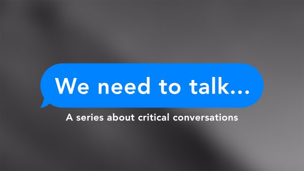 How Do I Know When It's Time To Have A Critical Conversation? Image